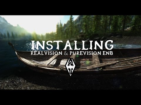 Skyrim - How to Install RealVision/PureVision ENB (Detailed
