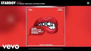 StarBoy - Soco (Audio) ft. Wizkid, Ceeza Milli, Spotless, Terri