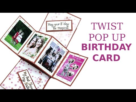 Unique Twist Pop Up Card, DIY Birthday Greeting Card Making