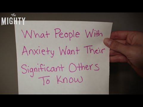 What People With Anxiety Want Their Significant Others to Know