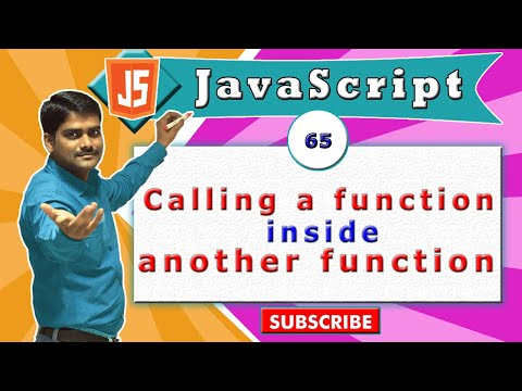 JavaScript tutorial 82 - Calling a function inside another function in javascript