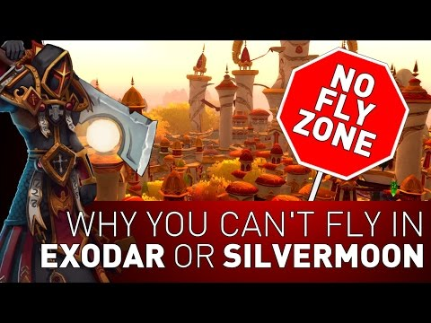 Why You Can't Fly in Exodar and Silvermoon