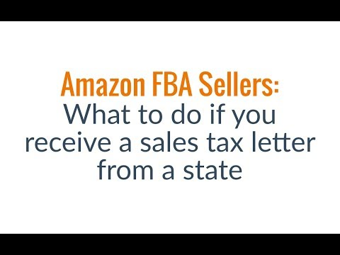 Amazon FBA Sellers: What to do if you Receive a Sales Tax Letter from a state