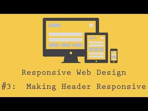Responsive Web Design Tutorial 3: Making Header Responsive