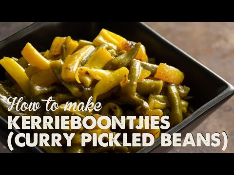 How to Make Kerrieboontjies (Curry Pickled Beans) | A Thousand Words