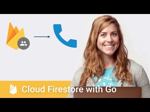 Getting Started with Cloud Firestore with Go - Firecasts