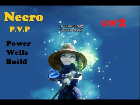 Guild Wars 2 Necro PvP Well Build