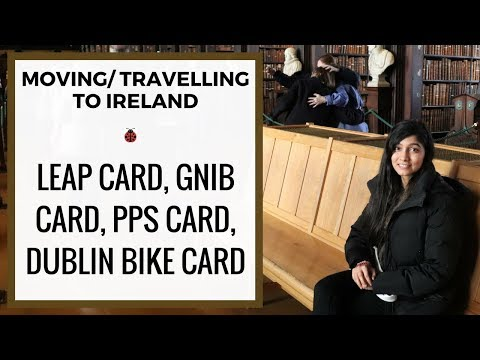 New to Ireland | GNIB, PPS, Leap Card | Life in Ireland | RUHIE