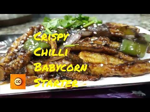 Crispy Chilli Babycorn Recipe | How to make Chilli Babycorn Starter | Restaurant Style by Curryching