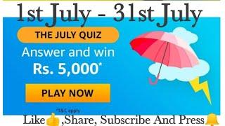 Amazon Quiz Answers Today | July Quiz | Win 5,000 Amazon Pay Balance  | 1st July