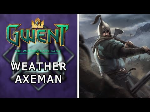 Gwent   Ranked Skellige Deck Guide   Weather Axeman