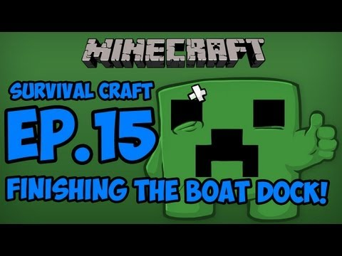 Survival Craft - Episode 15 - Finishing the Boat Dock!