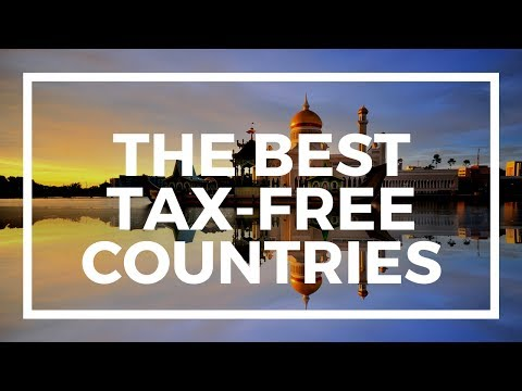 The Best Tax-Free Countries in the World