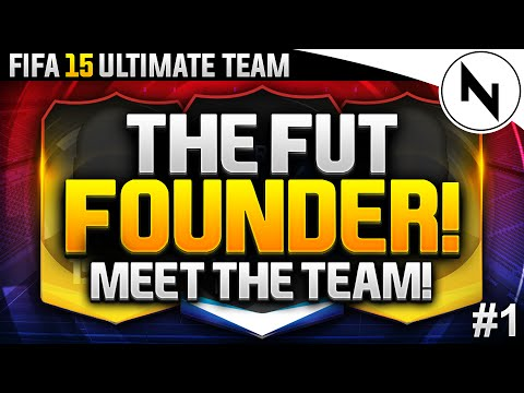 FUTFounder - MEET THE TEAM! FIFA 15 Ultimate Team #01