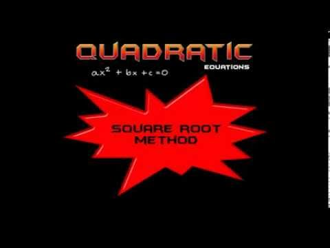 Square Root Method For Quadratic Equations: Made Simple! 1.1
