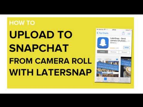 How to Upload Photos to Snapchat From Camera Roll | Later Snap App