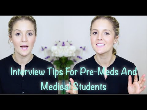 Everything You Need To Know About Interviews for Pre-Meds and Medical Students