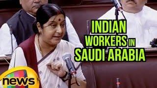 Sushma Swaraj Speaks About Indian Workers In Saudi Arabia | Rajya Sabha | Parliament Session