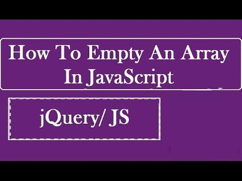 How To Empty An Array In JavaScript