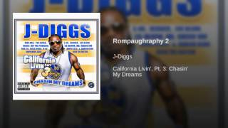 J Diggs -Rompaughraphy 2 Based (On A True Storey)