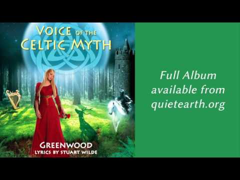 Greenwood with Stuart Wilde - Voice of the Celtic Myth