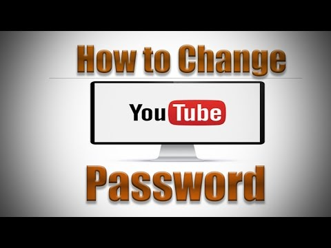 How to Change YouTube Password 2016