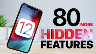 80 More iOS 12 Features & Changes!