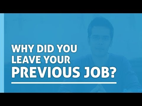Why Did You Leave Your Previous Job | Interview Questions | How To Answer Interview Questions