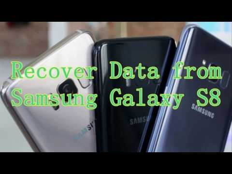 How to Recover Lost Data from Samsung Galaxy S8?