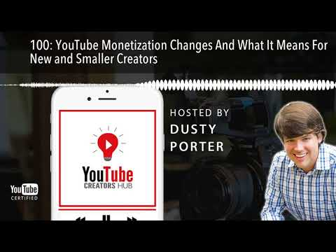 YouTube Monetization Changes And What It Means For New and Smaller Creators