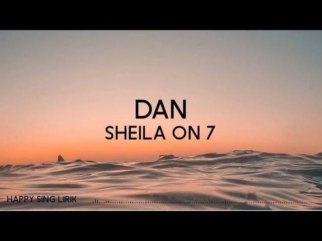 Download Sheila On 7 - Dan (Lirik) MP3 Gratis