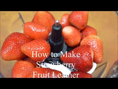 How to Make Strawberry Fruit Leather