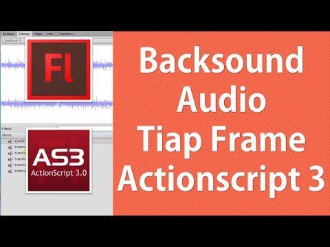 Multiple Audio & Backsound Antar Frame pada Adobe Flash dengan ActionScript 3