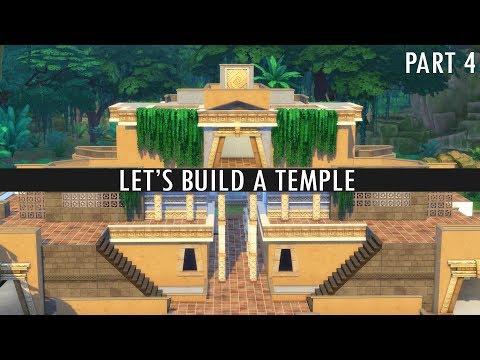 The Sims 4 - LET'S BUILD A TEMPLE - Part 4