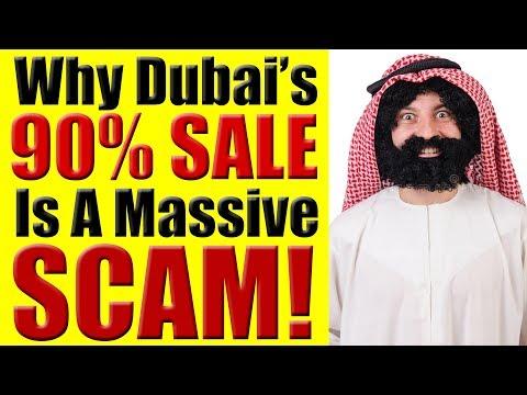 Dubai, UAE SCAM - Why Dubai, UAE's 90% Sale Is A Massive Scam