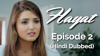 Hayat Episode 2 (Hindi Dubbed) [#Hayat]