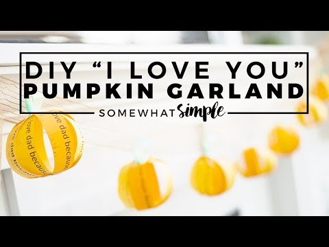 "DIY Fall Decorations – ""I Love You"" Fall Garland"