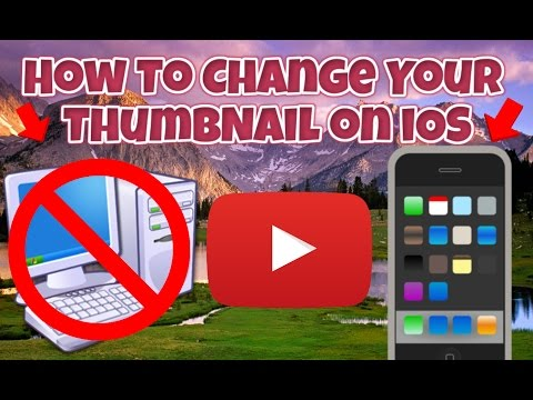 How to change your thumbnail on iphone, ipad,or ipod