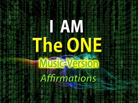 I AM The One - I AM Connected To All - w/ Uplifting Music - Super-Charged Affirmations
