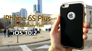 iPhone 6S Plus All Day Battery Test [VLOG#10]