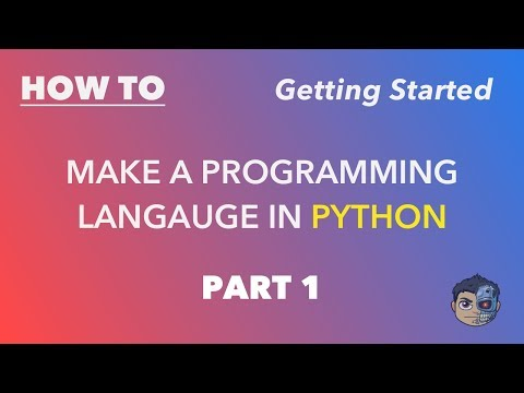 Making a Programming Language in Python - Part 1 - Getting Started