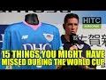 15 Things You Might Have Missed During World Cup