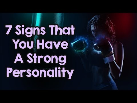 7 Signs That You Have A Naturally Strong Personality
