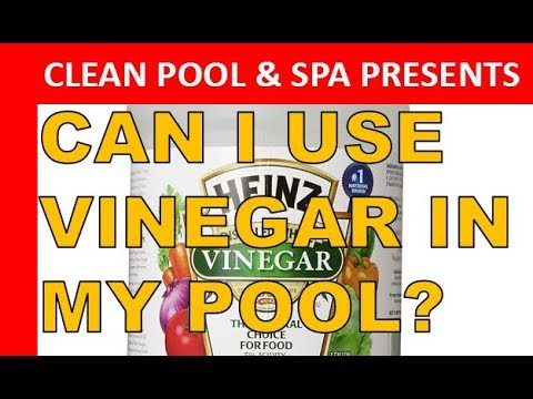 Can I Use Vinegar In My Pool? | What Will Happen?