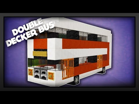 Minecraft - How To Make A Double-Decker Bus