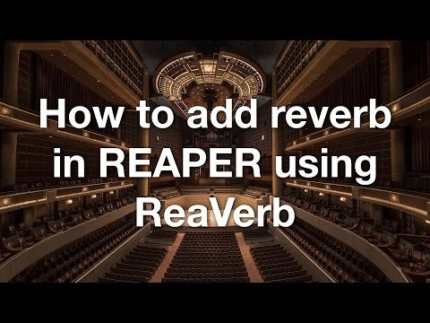 How to add reverb in REAPER using ReaVerb