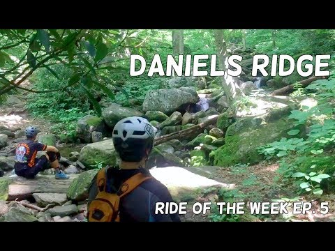 One of my favorite MTB trails! Daniels Ridge, PNF | ROTW Ep. 5