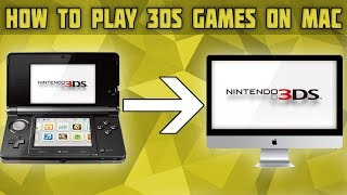 How to play all 3DS GAMES on Citra for Mac - PakVim net HD