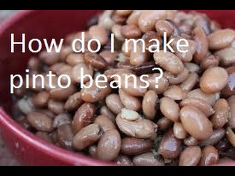 How to Make and Store PINTO BEANS