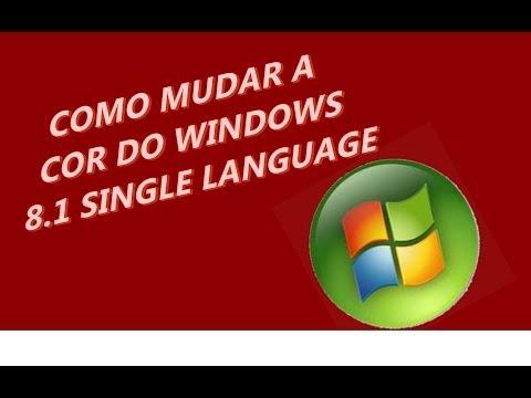 COMO MUDAR O TEMA DO WINDOWS 8.1 SINGLE LANGUAGE